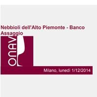 Milano – lunedì 1° dicembre 2014 – Nebbioli Alto Piemonte