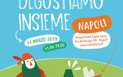 Degustiamo Insieme Napoli – 11 Marzo 2019